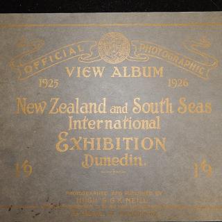 1925-26 Dunedin NZ Exhibition Booklet.  Hugh and G.K.Neill