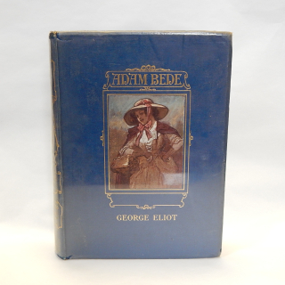 ADAM BEDE by George Eliot Illustrated book